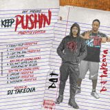 K Dot Presents Keep Pushin ... Freestyle Edition Hosted By Dj Takeova