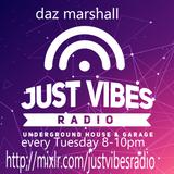 13.8.19 JustVibesRadio show 26 by daz marshall