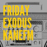 Friday Exodus | Pablo Mac | Kanefm | 19-01-18