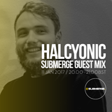 Halcyonic (100% Production) - Submerge Guest Mix (SBMRG08)