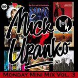 Monday Mini Mix Vol. 3 Tom Petty Tribute Mix - DJ Mick Uranko