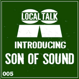 Introducing 005 - Son Of Sound