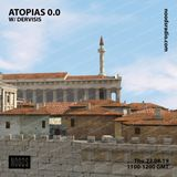Atopias 0.0: 22nd August '19