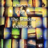 Out In The Shadow Exhibition ● with SOLNOWARL @Chiang Mai  ◆ May 2014