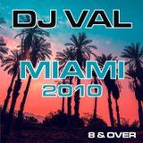 DJ VAL MIAIMI 2010