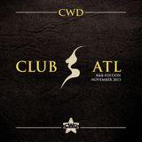 CWD - CLUB ATL R&B EDITION - November 2013