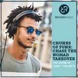 Chunks of Funk: Chase the Nomad Takeover 23rd August 2018