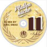 Plattenküche wird 11 / Disco in der Box!!!