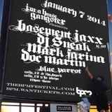 Basement Jaxx DJ Set at DJ Sneak's I'm A House Gangster – BPM, Mexico – 7th January 2014