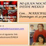 MI GRAN NOCHE DESDE MEXICO CON MARICRUZ... 07 Junio