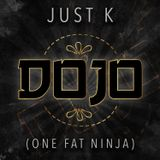 Just K (One Fat Ninja) - Going Solo