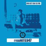 TwinnyTee Brm - #euNITE947 MIX 027 (Amapiano Edition) (30-12-18)