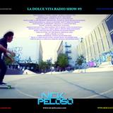 La Dolce Vita Radio Show #9