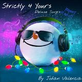 Strictly 4 Your's Mix - Mixed By Dj Johan Valencia