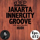 Eps. 072: Jakarta Innercity Groove with Andezzz