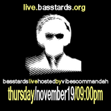 Basstards live hosted by vibescommandah (nov.19.2009)