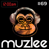 MUZLEE - 12AM Vol. 69