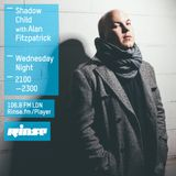 Alan Fitzpatrick - Shadow Child Rinse FM Guest Mix :: November 2015