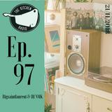 The Kitchen Radio Episode 97