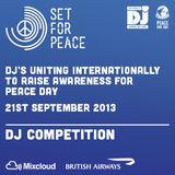 Set for Peace 2013 [ DJ KQ ]
