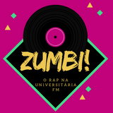 Zumbi - O Rap na Universitária FM #27