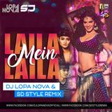 Laila Main Laila - DJ Lopa Nova & SD Style Remix