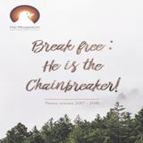 """""""Break free, He's the Chainbreaker"""" - Pastor Roy Manikus - Visiezondag 3-9-2017"""