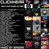 BANZAR - СLICKHEAR Drum and Bass mix 007