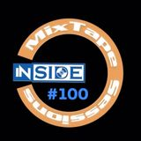 InSide - MixTape Sessions #100 (Special)