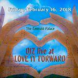 DJZ Live @ Love it Forward 2018