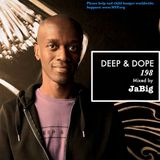 4-Hour Deep & Soulful House Music by JaBig - DEEP & DOPE 198