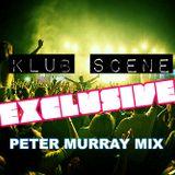 Peter Murray Exclusive Klub Scene Ni Tech Trance Set