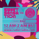 Sweet Sensation with Raz 24.07.16