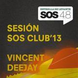 SOS CLUB 2013 - VINCENT DEEJAY