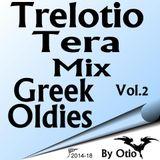 Trelotio Tera  Mix  Greek  Oldies By Otio Vol.2