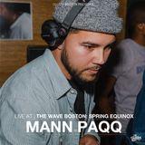 The Wave Boston (3/20) - Mann Paqq