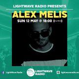 Lightwave Radio Pres. Alex Melis (Live) 12.5.19
