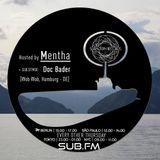 Mentha + Doc Bader Guestmix - Subaltern Radio 31/08/17