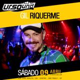 Set DJ Gil Riquerme - Ursound - Pistinha - 09ABR2016