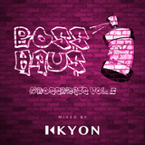 BOSS HAU$: #BossBeats Vol. 5 (Mixed by KYON)
