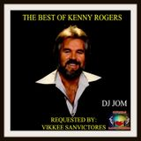 The Best of Kenny Rogers - Dj Jom Requested by: Vikkee Sanvictores