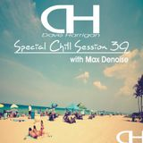 Special Chill Session 39 with Max Denoise