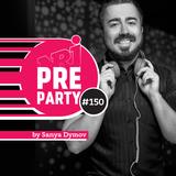 #150 NRJ PRE-PARTY - Sanya Dymov Hot Mix [2019-11-01]