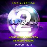 Classics of House Music by DJ Paulo Arruda II