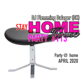 #113 Stay Home Party