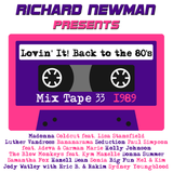 Lovin' It! Back to the 80's Mix Tape 33