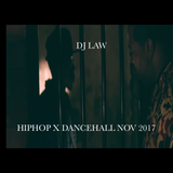 DJ LAW HIPHOP X DANCEHALL NOV 2017