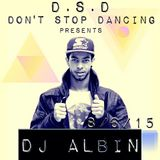 D.S.D - Don't Stop Dancing Excluxive Mix by Albin