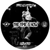 The Time is Now (Electro rock & Breakbeat mix 20)