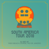 Astroboter - South America Tour 2018 - Yndú Beach Lounge DJ Set
